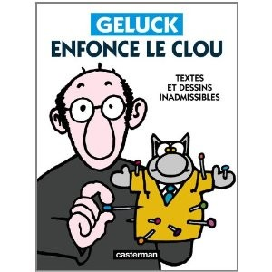 Geluck enfonce le clou 